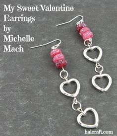 Sweet Valentine Earrings by Michelle Mach made using #BeadGallery beads from Mic...