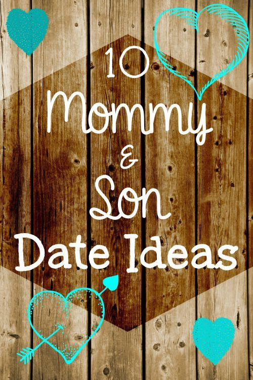 10 Mom and Son Date Night Ideas - spend some time with your boys with these fun ...